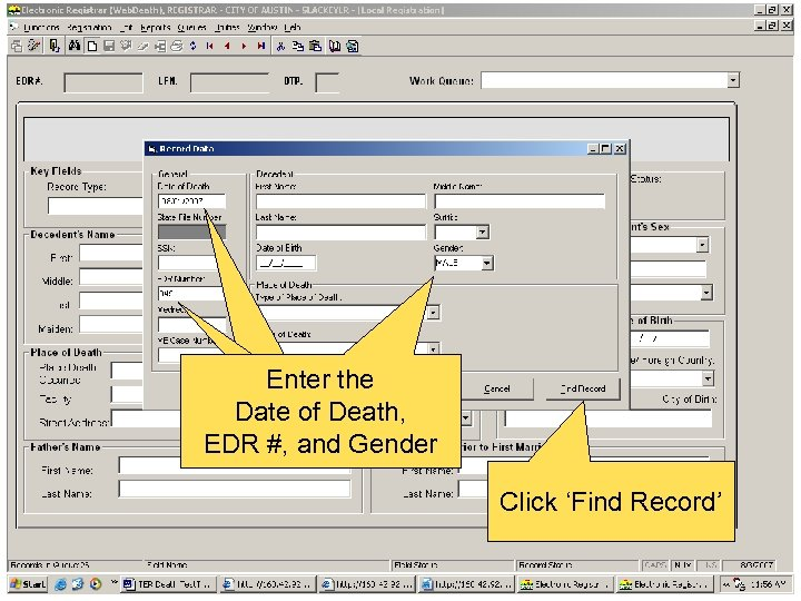 Enter the Date of Death, EDR #, and Gender Click 'Find Record'