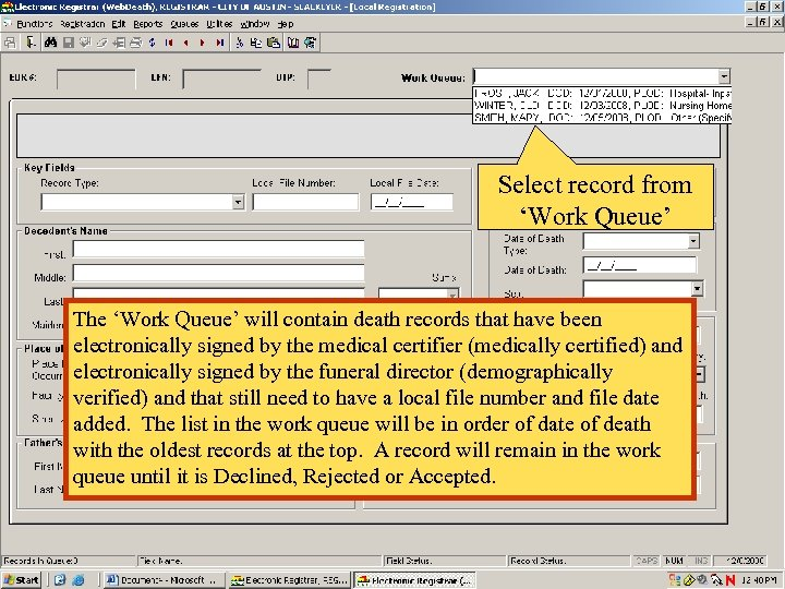 Select record from 'Work Queue' The 'Work Queue' will contain death records that have