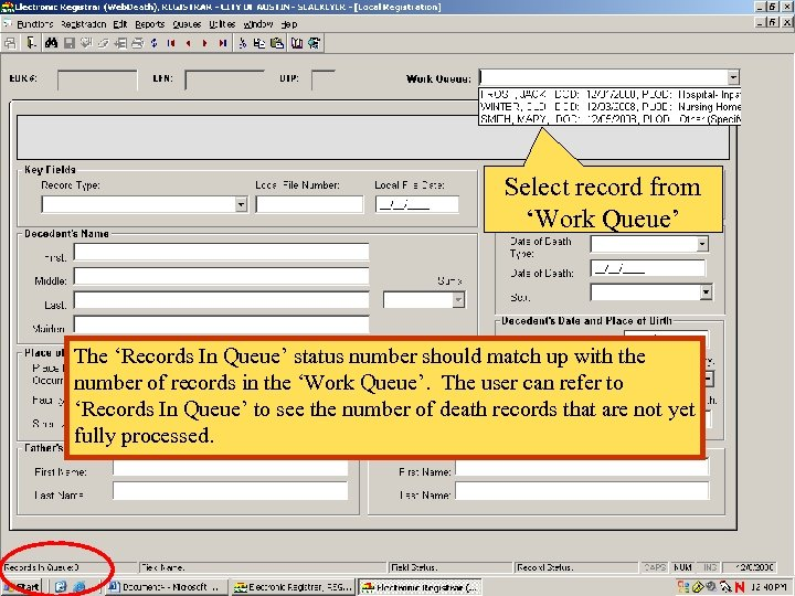 Select record from 'Work Queue' The 'Records In Queue' status number should match up