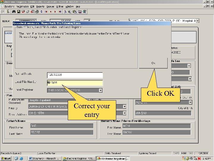 Click OK Correct your entry