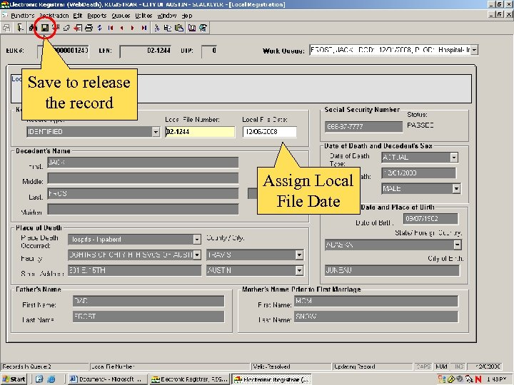 Save to release the record Assign Local File Date