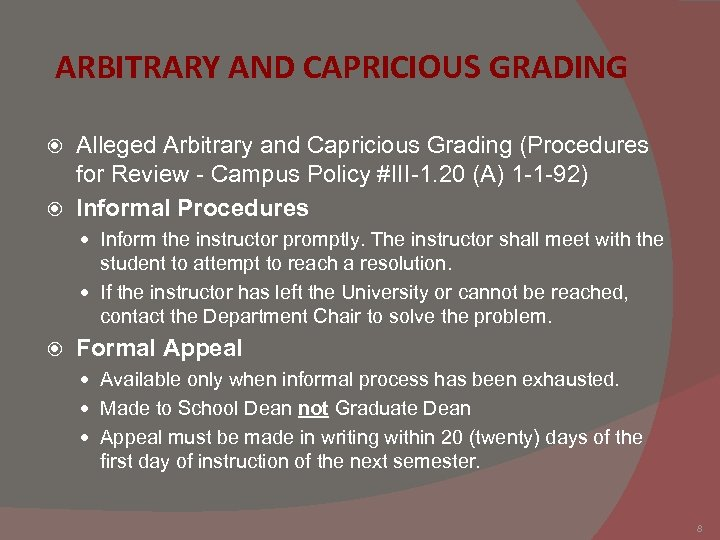 ARBITRARY AND CAPRICIOUS GRADING Alleged Arbitrary and Capricious Grading (Procedures for Review - Campus