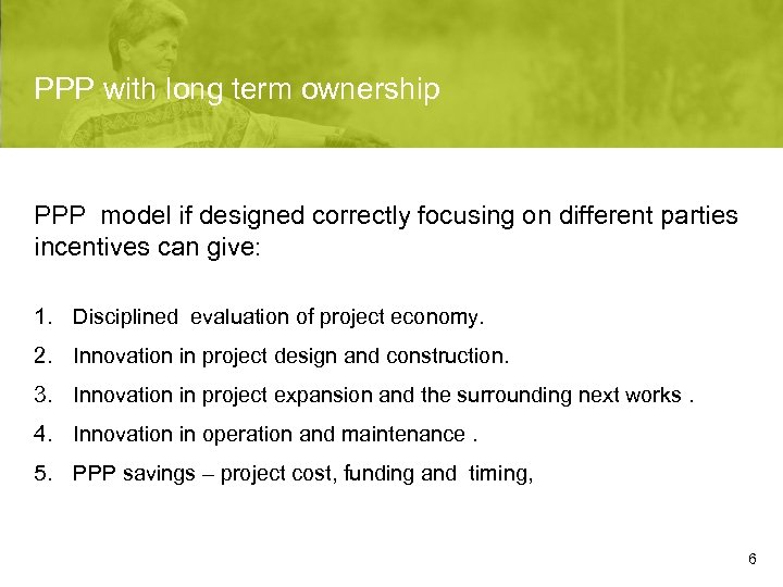 PPP with long term ownership PPP model if designed correctly focusing on different parties