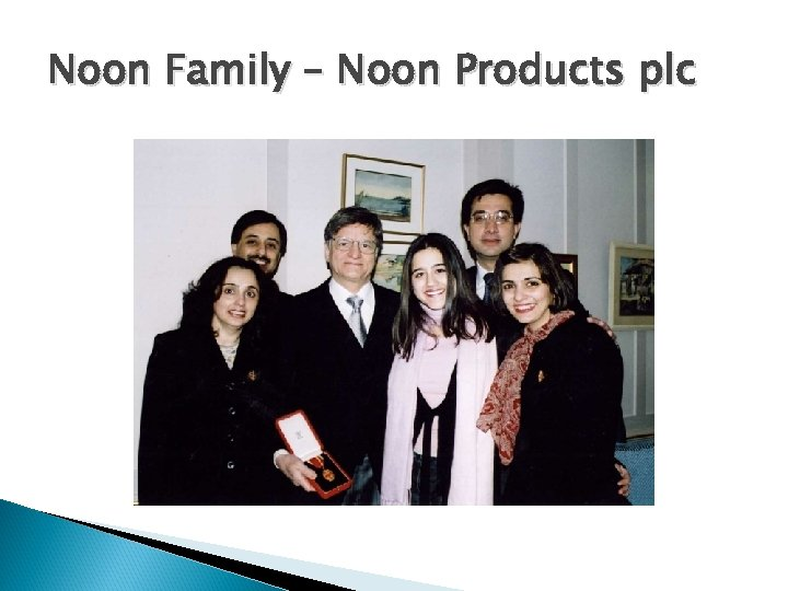 Noon Family – Noon Products plc