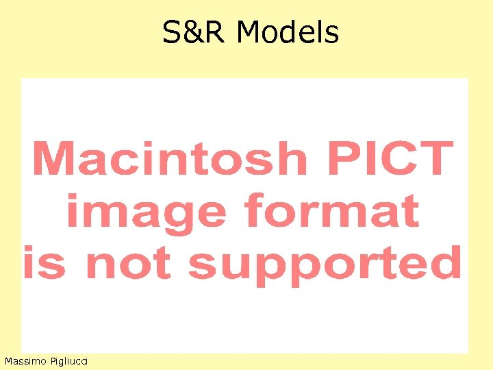 S&R Models Massimo Pigliucci