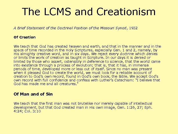 The LCMS and Creationism A Brief Statement of the Doctrinal Position of the Missouri