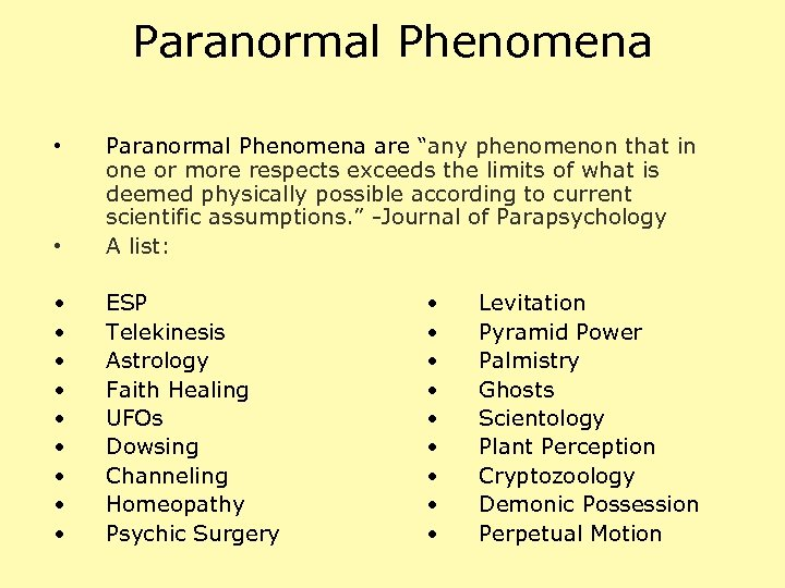 """Paranormal Phenomena • Paranormal Phenomena are """"any phenomenon that in one or more respects"""