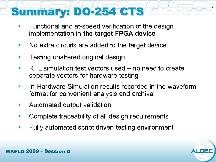 Summary: DO-254 CTS • Functional and at-speed verification of the design implementation in the