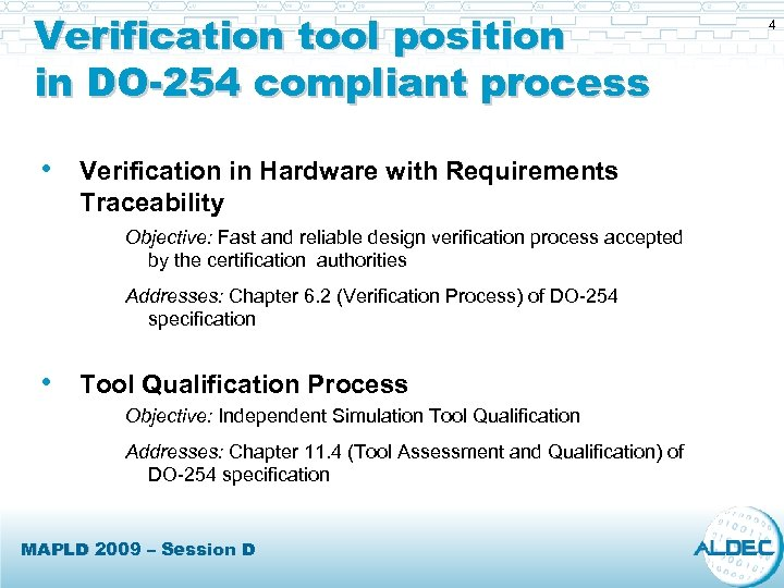 Verification tool position in DO-254 compliant process • Verification in Hardware with Requirements Traceability