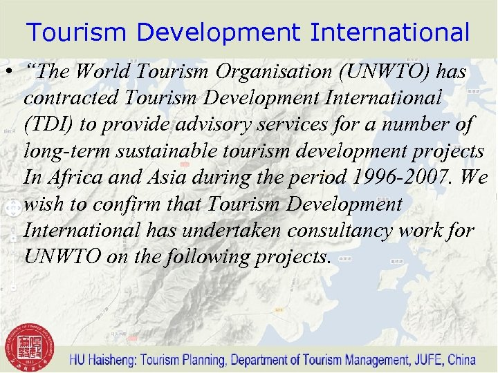 "Tourism Development International • ""The World Tourism Organisation (UNWTO) has contracted Tourism Development International"