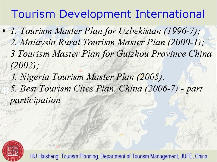 Tourism Development International • 1. Tourism Master Plan for Uzbekistan (1996 -7); 2. Malaysia