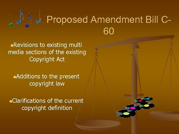 Proposed Amendment Bill C 60 n. Revisions to existing multi media sections of the