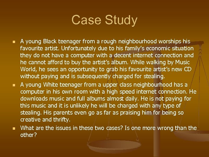 Case Study n n n A young Black teenager from a rough neighbourhood worships