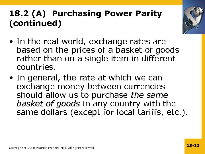 18. 2 (A) Purchasing Power Parity (continued) • In the real world, exchange rates