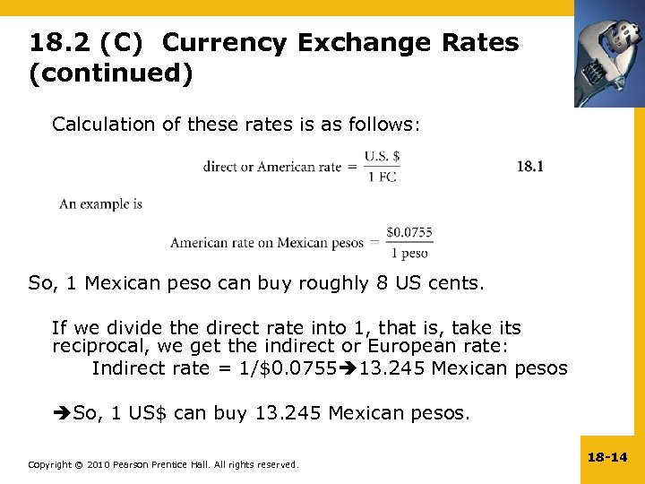 18. 2 (C) Currency Exchange Rates (continued) Calculation of these rates is as follows: