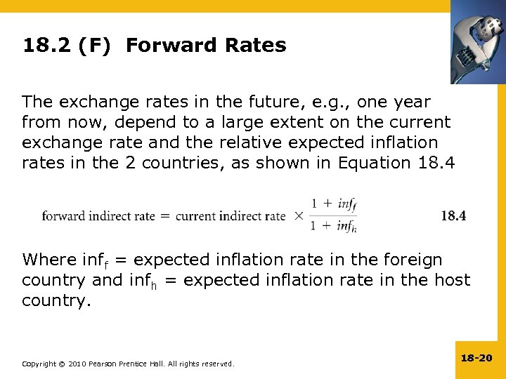 18. 2 (F) Forward Rates The exchange rates in the future, e. g. ,