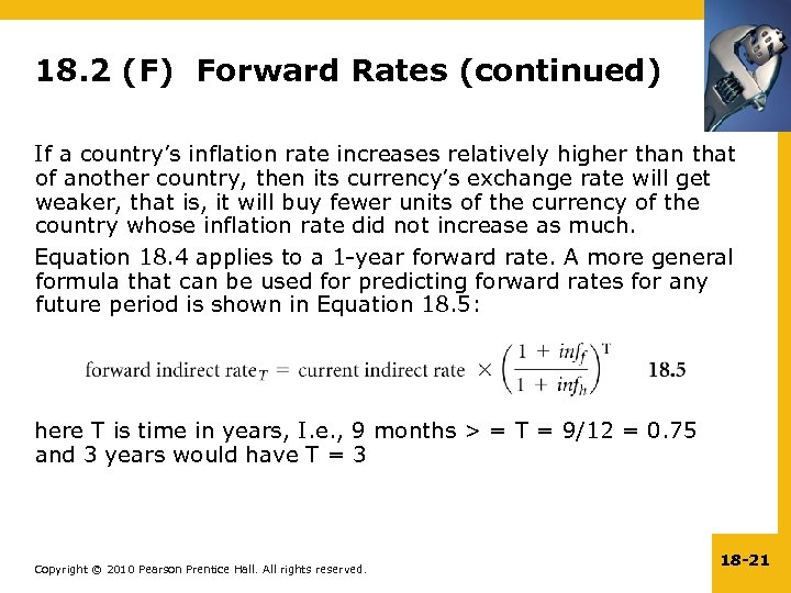 18. 2 (F) Forward Rates (continued) If a country's inflation rate increases relatively higher