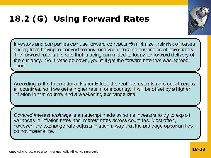 18. 2 (G) Using Forward Rates Investors and companies can use forward contracts minimize