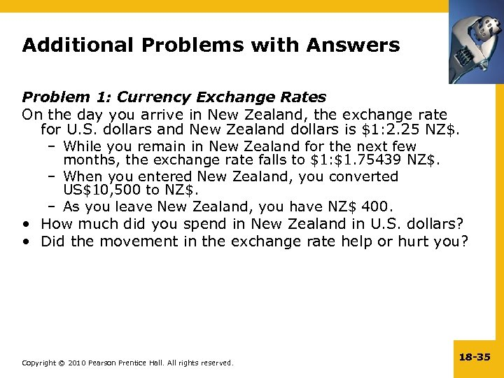Additional Problems with Answers Problem 1: Currency Exchange Rates On the day you arrive