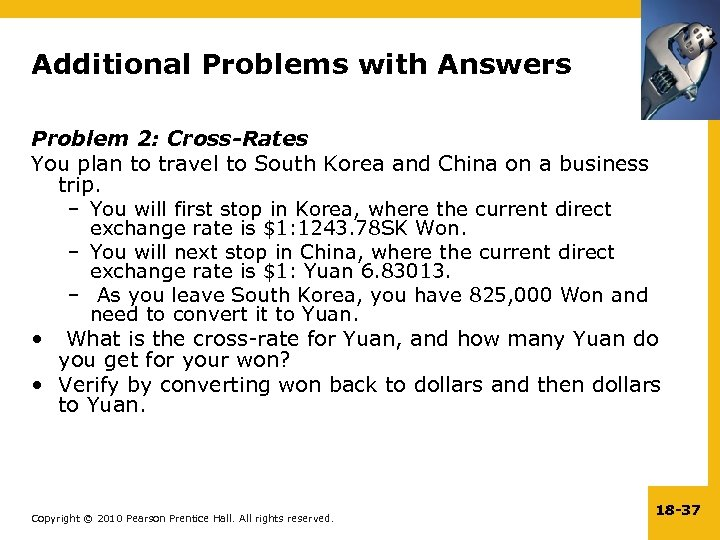 Additional Problems with Answers Problem 2: Cross-Rates You plan to travel to South Korea