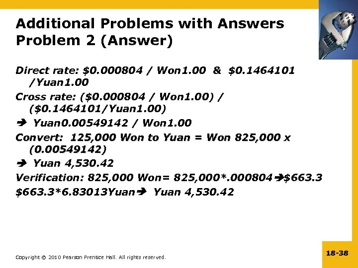 Additional Problems with Answers Problem 2 (Answer) Direct rate: $0. 000804 / Won 1.