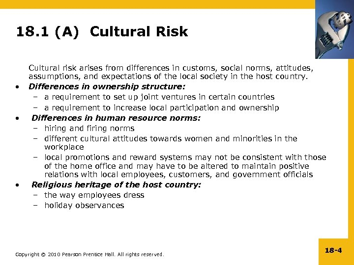 18. 1 (A) Cultural Risk • • • Cultural risk arises from differences in