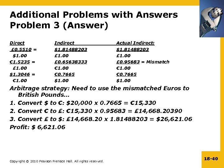 Additional Problems with Answers Problem 3 (Answer) Direct £ 0. 5510 = $1. 00