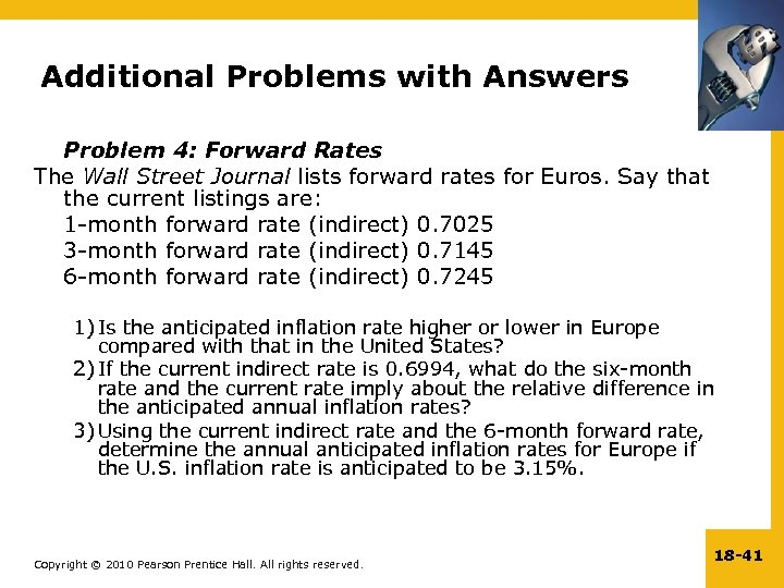 Additional Problems with Answers Problem 4: Forward Rates The Wall Street Journal lists forward