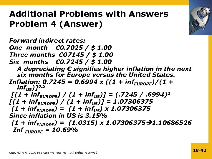 Additional Problems with Answers Problem 4 (Answer) Forward indirect rates: One month € 0.
