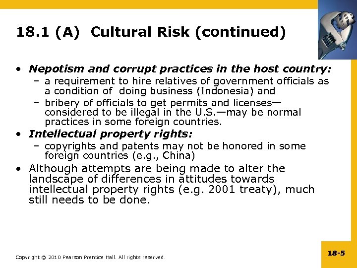 18. 1 (A) Cultural Risk (continued) • Nepotism and corrupt practices in the host