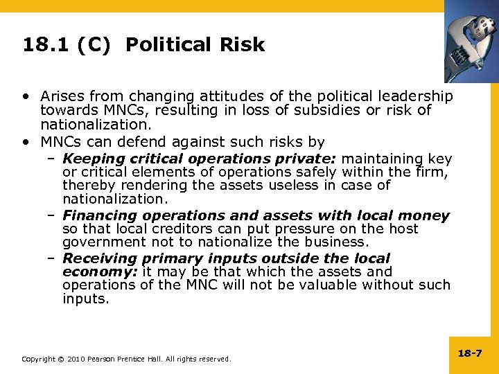 18. 1 (C) Political Risk • Arises from changing attitudes of the political leadership