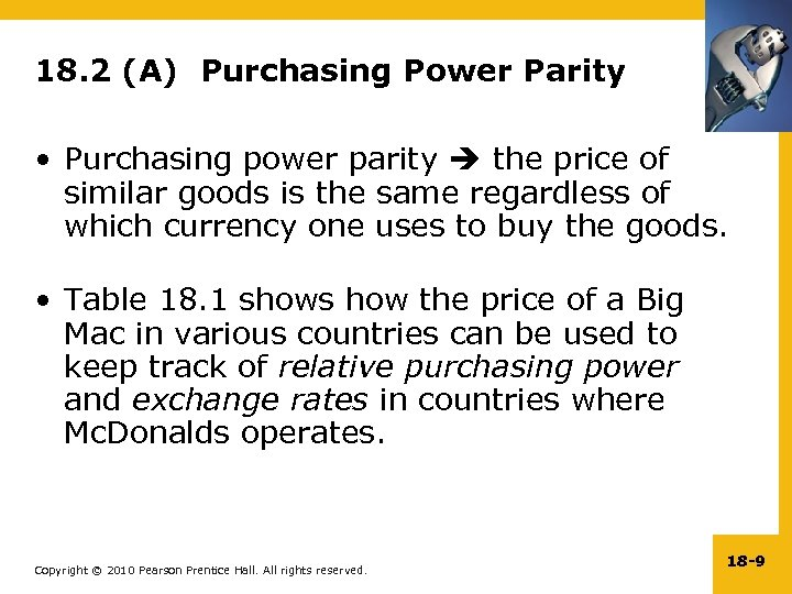 18. 2 (A) Purchasing Power Parity • Purchasing power parity the price of similar