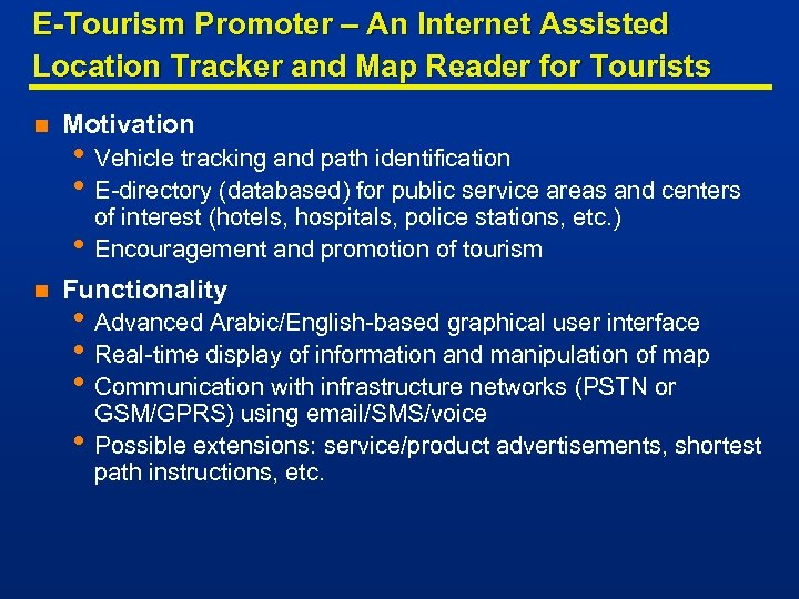 E-Tourism Promoter – An Internet Assisted Location Tracker and Map Reader for Tourists n