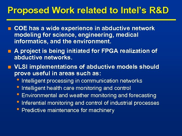 Proposed Work related to Intel's R&D n COE has a wide experience in abductive