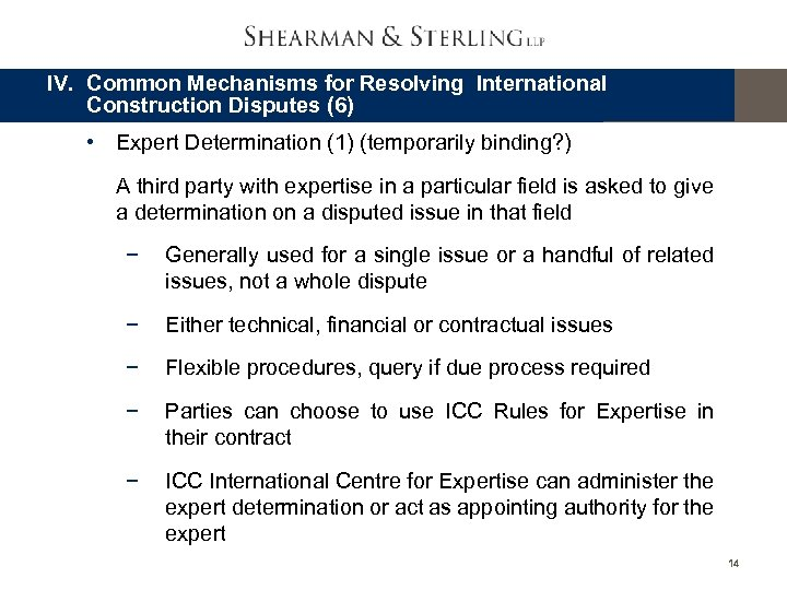 IV. Common Mechanisms for Resolving International Construction Disputes (6) • Expert Determination (1) (temporarily
