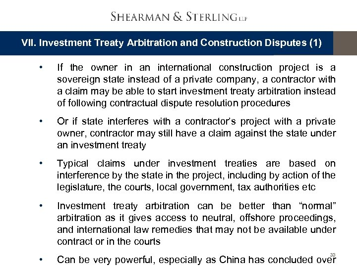 VII. Investment Treaty Arbitration and Construction Disputes (1) • If the owner in an