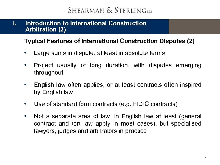 I. Introduction to International Construction Arbitration (2) Typical Features of International Construction Disputes (2)