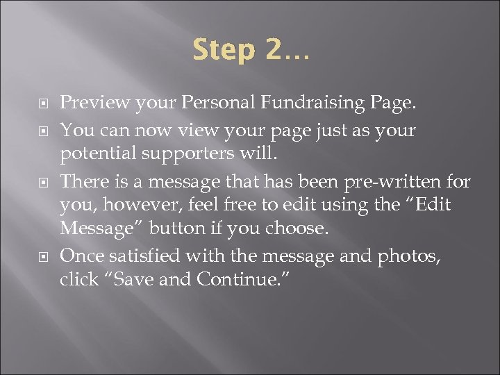 Step 2… Preview your Personal Fundraising Page. You can now view your page just