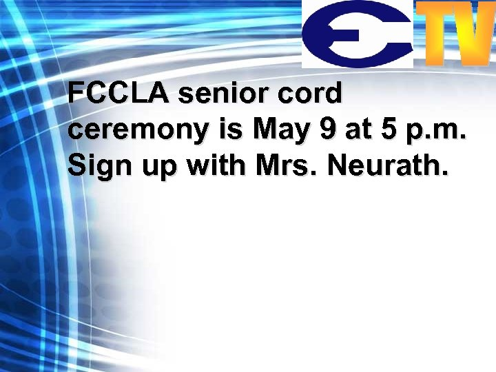 FCCLA senior cord ceremony is May 9 at 5 p. m. Sign up with
