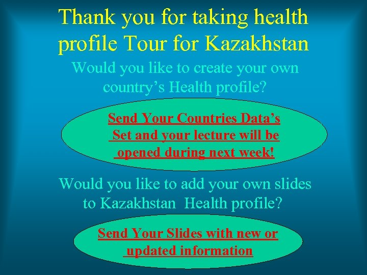 Thank you for taking health profile Tour for Kazakhstan Would you like to create