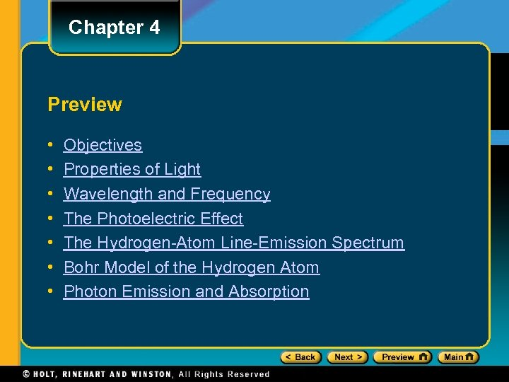 Chapter 4 Preview • • Objectives Properties of Light Wavelength and Frequency The Photoelectric