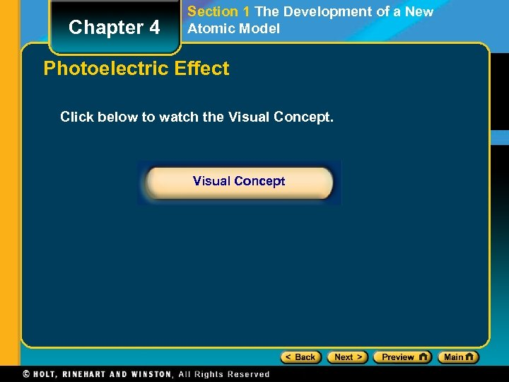 Chapter 4 Section 1 The Development of a New Atomic Model Photoelectric Effect Click