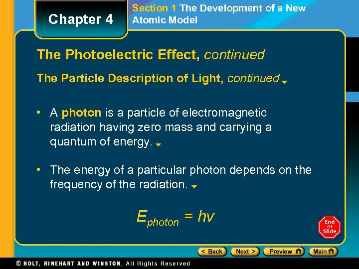 Chapter 4 Section 1 The Development of a New Atomic Model The Photoelectric Effect,