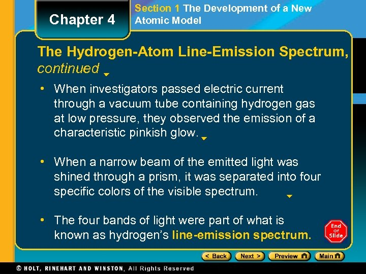 Chapter 4 Section 1 The Development of a New Atomic Model The Hydrogen-Atom Line-Emission