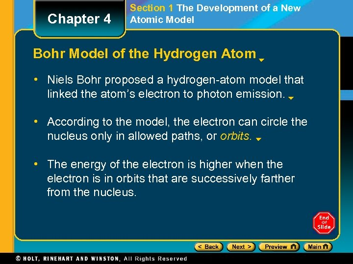 Chapter 4 Section 1 The Development of a New Atomic Model Bohr Model of