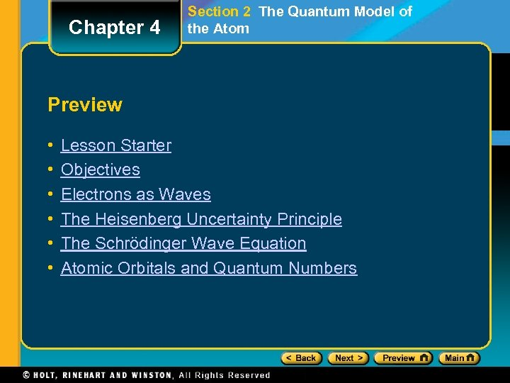 Chapter 4 Section 2 The Quantum Model of the Atom Preview • • •