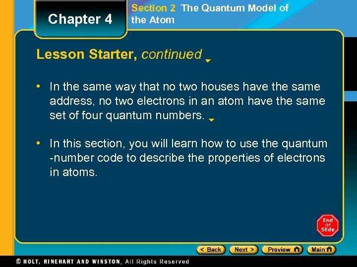 Chapter 4 Section 2 The Quantum Model of the Atom Lesson Starter, continued •