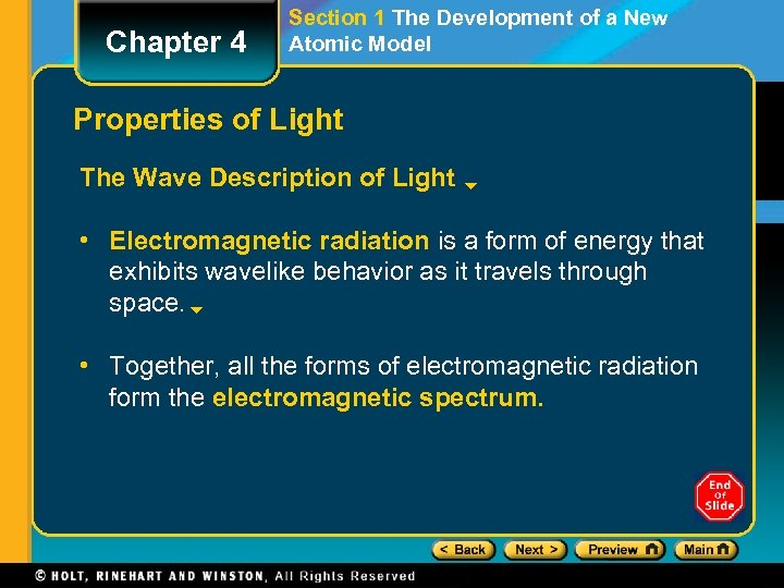 Chapter 4 Section 1 The Development of a New Atomic Model Properties of Light