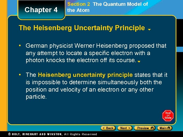 Chapter 4 Section 2 The Quantum Model of the Atom The Heisenberg Uncertainty Principle