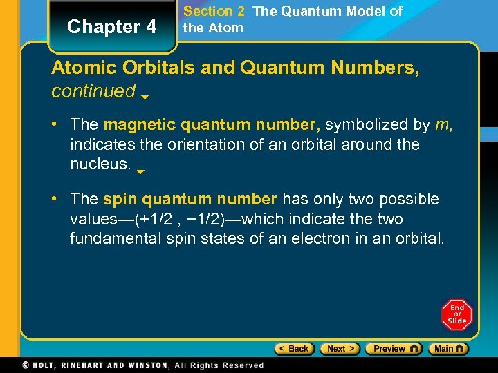 Chapter 4 Section 2 The Quantum Model of the Atomic Orbitals and Quantum Numbers,